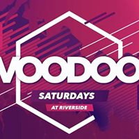 Voodoo Saturday 23rd September Riverside