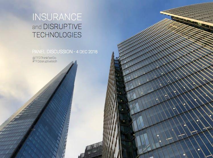 Insurance & Disruptive Technologies