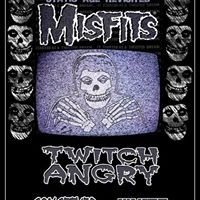 TWITCH ANGRY AND THE MISFITS