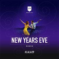 La La Land. New Years Eve Party at 29 Park Place