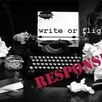 UnHinged  Write or Flight Response