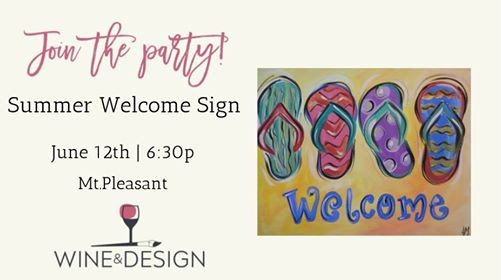 Paint Sip Class Summer Welcome Sign At Wine Design Mount