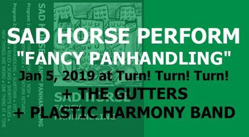 Sad Horse, The Gutters, Plastic Harmony Band at Turn Turn