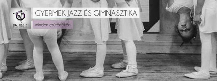 Gyermek jazz s gimnasztika minden cstrtkn az Oktogonban