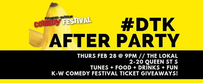 DTK AFTER PARTY  KW Comedy Fest
