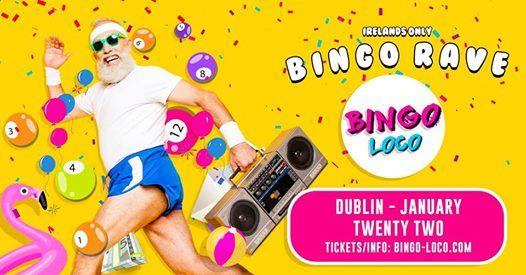 Bingo Loco Dublin - January at Twenty Two Dublin, Dublin