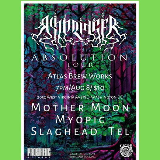 Ashbringer, Myopic, Mother Moon  Slaghead, Tel at Atlas Brew Works