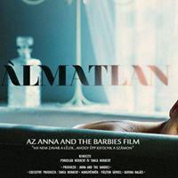 Elmarad lmatlan - Anna And The Barbies film