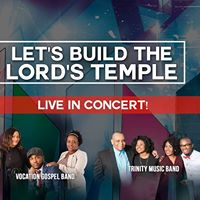 Lets Build the Lords Temple Concert