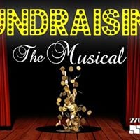 Fundraising The Musical