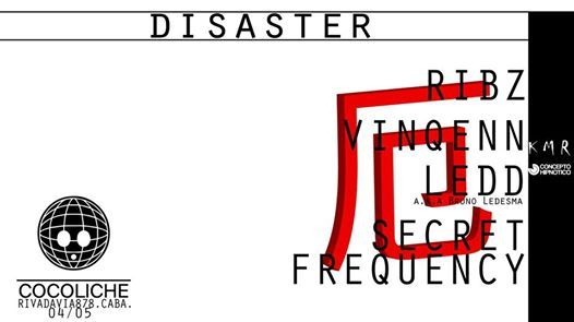 Disaster 1 at Cocoliche - 04052019