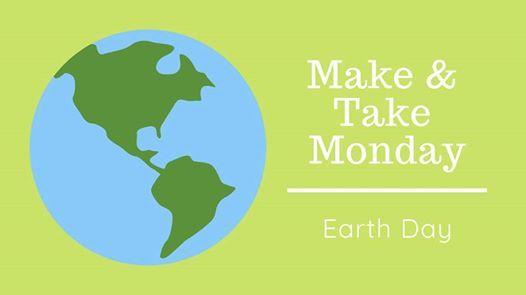 Make & Take Monday - Earth Day