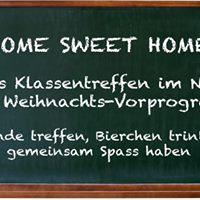 HOME SWEET HOME - Das Klassentreffen im Nyx