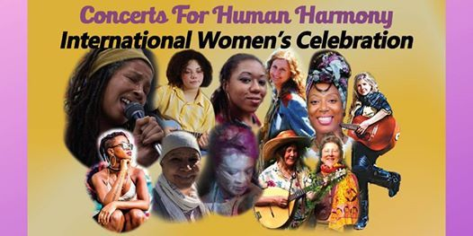 Concerts For Human Harmony Presents The International Womens Extravaganza