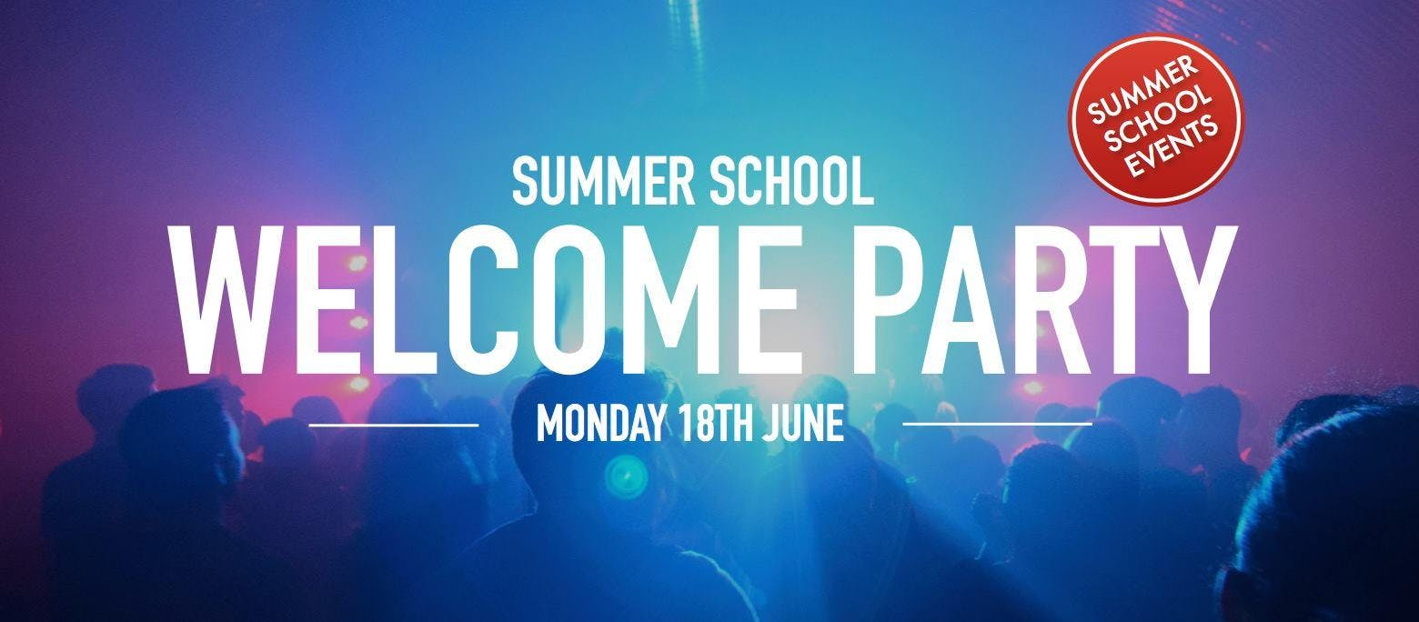 Summer School Welcome Party  2018