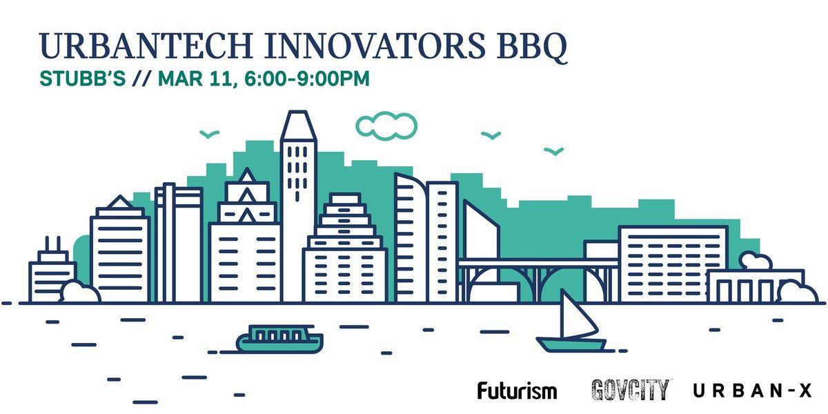 SWSX UrbanTech Innovators BBQ