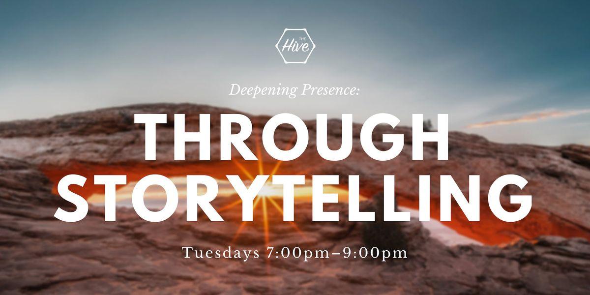 Deepening Presence through Storytelling