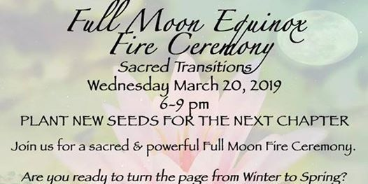 Full Moon Equinox Fire Ceremony