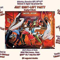 Just Right Loft Party wKervyn Mark Bobby Morales Beast621 FM