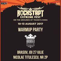 Rockstadt Extreme Fest Warm Up Party - 27.07 - Brasov