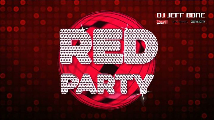 The Red Party and The Underwear Party with DJ JEFF BONE