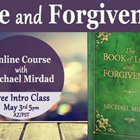 Love and Forgiveness Online Course - Free Intro