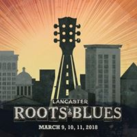 LiveStream Lancaster Roots and Blues Festival 2018 Live 2018  Full Show