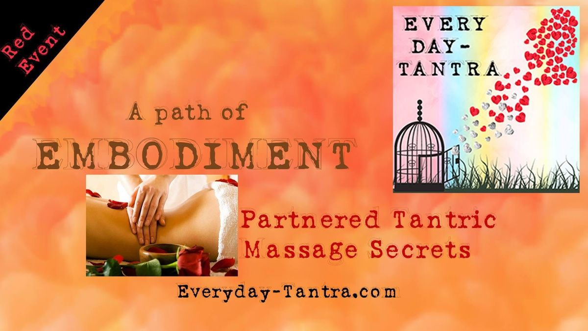 Tantric Massage Secrets Returning home to You through the body wmonique