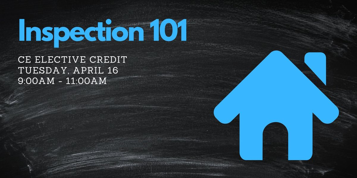 Inspection 101 - April 16