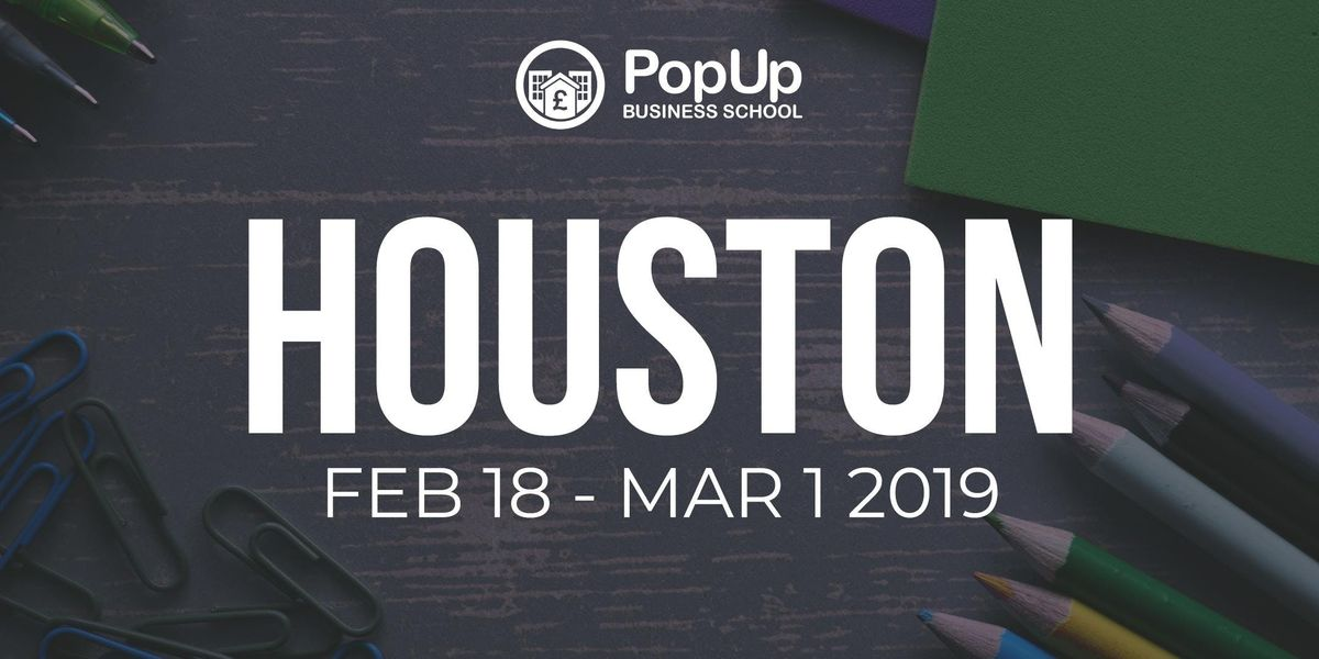 Houston - PopUp Business School  Making Money From Your Passion