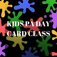 October PA Day Kids Card Class