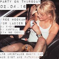 PARTY ON THURSDAY FREE HOOKAH FOR LADIES