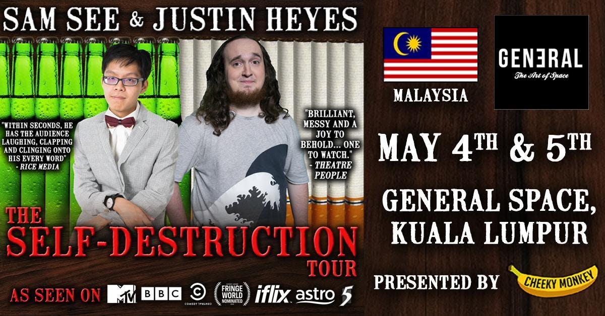 The Self Destruction Tour Malaysia
