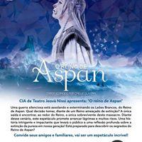 CIA de Teatro Jeov Nissi apresenta &quotO reino de Aspan&quot