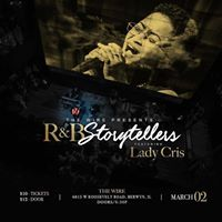 The Wire presents R&ampB Storytellers ft. Lady Cris