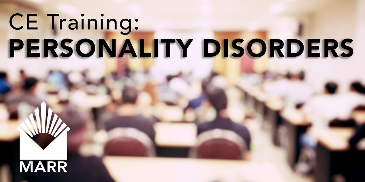 Professional CE Event Working with Personality Disorders in Treatment