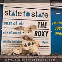 State to State at The Roxy (New Single Release Show) w friends