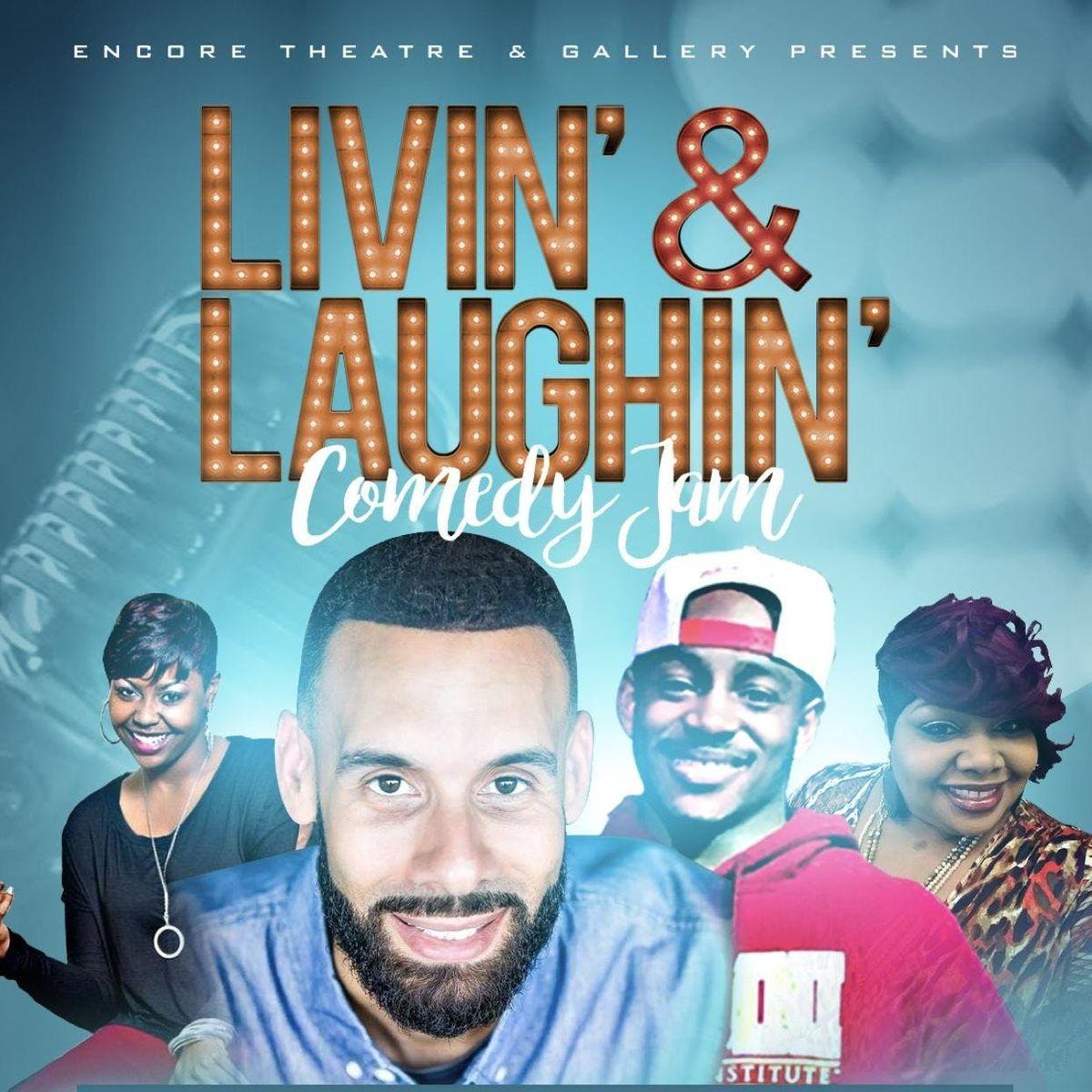 Livin & Laughin Comedy Jam