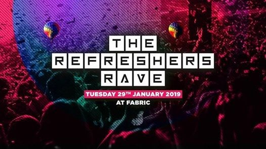 The 2019 Refreshers Rave at Fabric Tickets Selling Fast