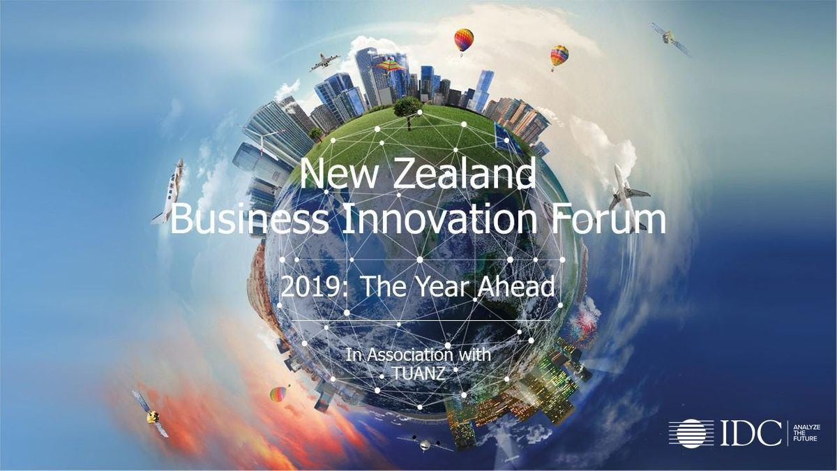 New Zealand Business Innovation Forum 2019 The Year Ahead