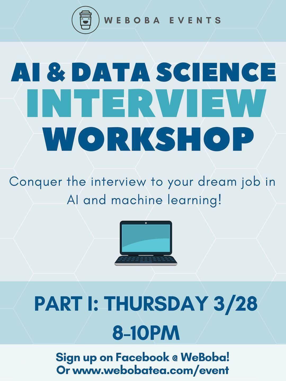 Data Science & AI Interview Workshop at WeBoba, Santa Clara