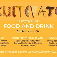 Cultivate A Festival of Food and Drink