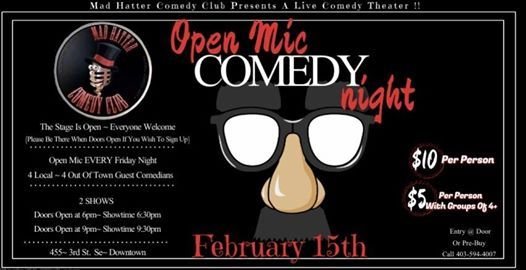 Open Mic Night Feb 15th At Mad Hatter Comedy Club