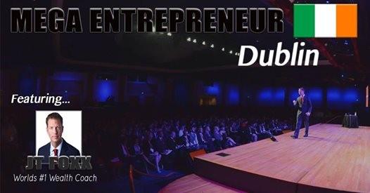 Mega Entrepreneur Dublin