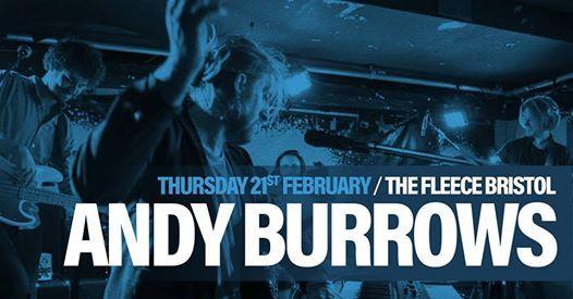 Andy Burrows plus Ross John Stewart at The Fleece Bristol