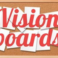 Write it down and Make it Plain Vision Board Workshop