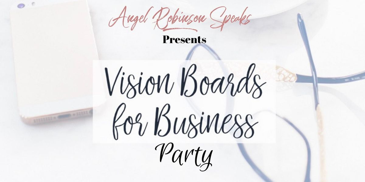 Vision Boards for Business Party