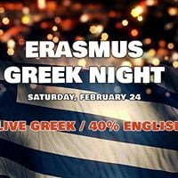 Erasmus Greek night (LIVE GREEK  40% English)