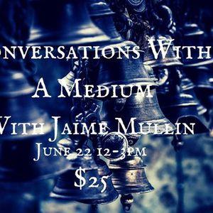 Conversations With A Medium