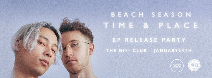 Beach Season Time & Place EP Release Party w Silkq & Guests